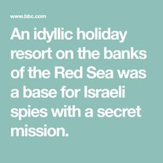 An idyllic holiday resort on the banks of the Red Sea was a base for Israeli spies with a secret mission. Red Sea Diving, Holiday Resort, Spy, Banks, History, Comedy, Watch, Kids, Young Children