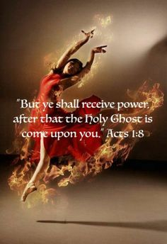 Acts but he shall receive power after that the Holy Ghost is come upon you. Girl dancing in fire prophetic art. Worship Dance, Praise Dance, Praise And Worship, Bible Verses Quotes, Bible Scriptures, Bible Art, Wisdom Quotes, Bride Of Christ, Prophetic Art