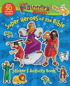 Bible heroes come to life through age-appropriate puzzles, activity pages, and 50 reusable stickers in these friendly and fun sticker and activity book featuring The Beginners Bible classic art and si