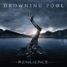 Drowning Pool-Resilence