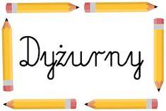 MAŁE pomysły - DUŻE inspiracje: #backtoschool Ołowkowy wielopak - kąciki, dyżurni, kodeks, etykietki Back To School, Kindergarten, Classroom, Teacher, How To Plan, Education, Logos, Aga, Speech Language Therapy