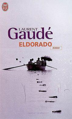 Eldorado by Laurent Gaudé Laurent Gaudé, Interview, Lectures, Romans, Cursive, Books To Read, Author, Album, Reading