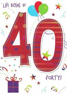 La vita comincia a 40 anni... Happy 40th Birthday, Birthday Clipart, Happy Birthday Pictures, Birthday Wishes Cards, Art Birthday, Happy Birthday Quotes, Birthday Messages, Birthday Greeting Cards, Birthday Greetings