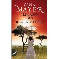 "published book cover   ""Im Land des Regengottes"", Gina Mayer, Germany March 2013, photo by Joana Kruse"