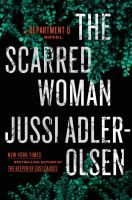 The Scarred Woman by Jussi Adler-Olsen - 9/19 Release Date