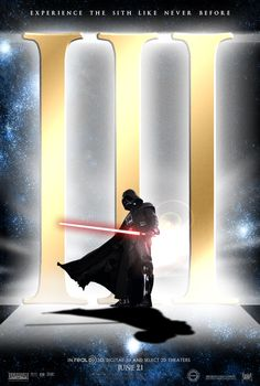 Star wars episode lll revenge of the sith Star Wars Poster, Star Wars Art, Star Trek, Harrison Ford, Sith, Darth Vader, The Phantom Menace, Lord, Jedi Knight