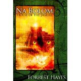 Na Bolom: House of the Jaguar (Kindle Edition)By Forrest Hayes