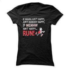 if MEMAW AINT HAPPY... - #hoodie novios #womens sweatshirt. CHECK PRICE => https://www.sunfrog.com/Names/if-MEMAW-AINT-HAPPY-Ladies.html?68278