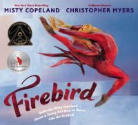 #Firebird | American Ballet Theater soloist Misty Copeland encourages a young ballet student, with brown skin like her own, by telling her that she, too, had to learn basic steps and how to be graceful when she was starting out, and that some day, with practice and dedication, the little girl will become a firebird, too. Includes author's note about dancers who led her to find her voice.