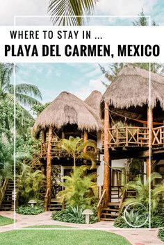 Best hotel in Playa del Carmen, Mexico