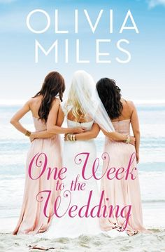 One Week to the Wedding. In the vein of New York Times bestselling authors Susan Mallery, Robyn Carr, and Kristan Higgins, comes the first in a new women's fiction with strong romantic elements series from Olivia Miles. Kristan Higgins, Susan Mallery, Fiction Novels, Romance Novels, One Week, Friend Wedding, Betrayal, Little Sisters, Maid Of Honor