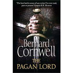 The Pagan Lord by Bernard Cornwell Oct 2013