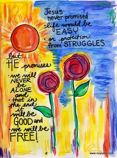 Jesus Never Promised No Struggles Illustrated Watercolor print sympathy, hard times, thinking of you