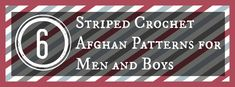 These masculine crochet afghan patterns were designed specifically with men in mind.