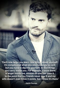 Jamie Dornan famous words. Find more news http://the50shadesofgreypdf.org