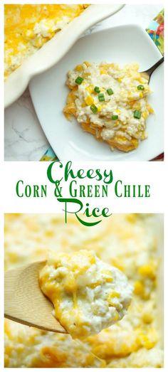 Cheesy Corn and Green Chile Rice [ rice recipes ] [ mexican side dish ] (Bake Rice Side Dish) Mexican Side Dishes, Rice Side Dishes, Vegetable Side Dishes, Food Dishes, Indian Dishes, Fajita Side Dishes, Side Dish For Tacos, Best Side Dishes, Recipes