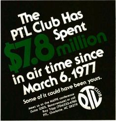 Jim Bakker and his wife, Tammy Faye Bakker, started The PTL Club in ...