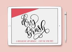 iPad Lettering Brush Dry Brush by Hewitt Avenue on @creativemarket