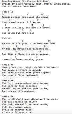 Amazing Grace My Chains Are Gone With Images Song Lyrics And