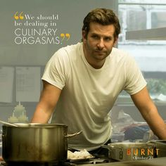 I went to the movies yesterday. Tv Show Quotes, Movie Quotes, Chef Meme, Burn Film, Chef Quotes, Cooking Quotes, Drama, Jake Gyllenhaal, Bradley Cooper