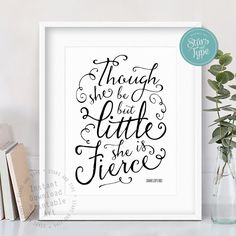 Though She Be But Little She Is Fierce, Shakespeare Quote, 8x10 Black and White Modern Typographic Printable Wall Art, Inspiring Home Decor by StarsAndType on Etsy