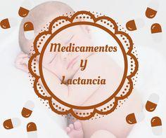 Lactancia y Medicamentos   Pócimas de Salud