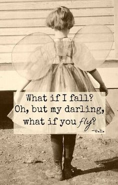 Oh, so true!! I must not be afraid to fall.