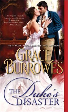 Coming Soon: The Duke's Disaster by Grace Burrowes, in bookstores April 2015