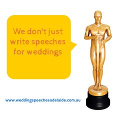 Adelaide Wedding Speeches: We don't just write speeches for weddings...