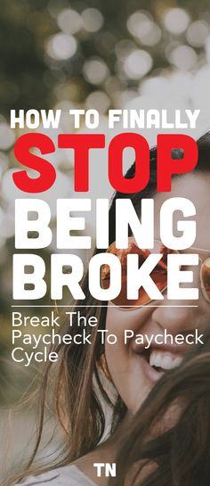 How to stop living paycheck to paycheck, stop being broke and end the vicious cycle | Personal Finance | Tips and money saving ideas | Budgeting | Teal Notes | Eliminate Credit Card Debt |