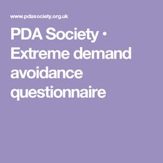PDA Society • Extreme demand avoidance questionnaire