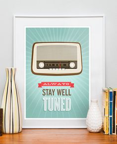 Retro poster quote, vintage radio, mid century modern, nursery print, wall decor,  Stay well tuned A4 or 8x10