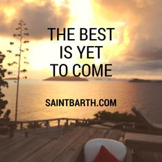 Discover the best luxury vacation rentals in St Barths (Saint Barth), with insider's tips on what to see and where to go. St Barts, The Best Is Yet To Come, Great Restaurants, Beach Fun, Travel Quotes, Where To Go, Quote Of The Day, Bali, Saints