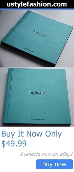 Clothing And Fashion: Tiffany And Co 2016 The Blue Book Catalog The Art Of Transformation Jewerly New BUY IT NOW ONLY: $49.99 #ustylefashionClothingAndFashion OR #ustylefashion