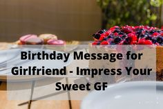 In this post you can find Birthday Messages for Girlfriend. Wishing her a glad birthday is the same amount of significance as getting her a delightful gift. Sweet Birthday Messages, Birthday Wishes For Lover, Happy Birthday Love, Happy Birthday Images, Love Wishes, Wishes For You, Message For Girlfriend, Sweet Quotes, Girlfriends