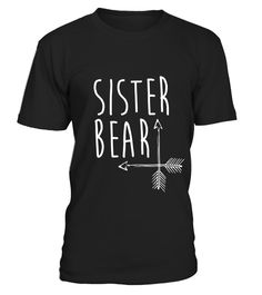 "# Sister Bear T-Shirt Family Portrait With Mama and Papa Bear .  Special Offer, not available in shops      Comes in a variety of styles and colours      Buy yours now before it is too late!      Secured payment via Visa / Mastercard / Amex / PayPal      How to place an order            Choose the model from the drop-down menu      Click on ""Buy it now""      Choose the size and the quantity      Add your delivery address and bank details      And that's it!      Tags: White on Black, Navy…"