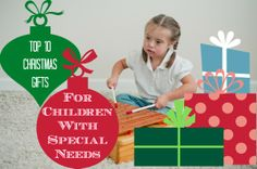 The blog gives a list of my top-10 favorite toys for children with special needs.