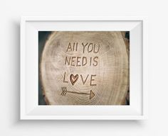 """All you need is Love,The inscription on the tree,Digital art print,Home decor,instant download,JPEG,8""""x10""""inch,300 dpi,high resolution"""