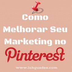 Já falei que sou apaixonada pelo Pinterest? Acho que muitas empresas brasileiras não aproveitam todo o potencial que essa mídia tem. Se você tem uma empresa, seja que tamanho for, aprenda a trabalhar seu marketing atrave´s dela neste artigo. Vem comigo: http://www.luhguedes.com/como-melhorar-seu-pinterest-marketing/ #pinterest #marketing