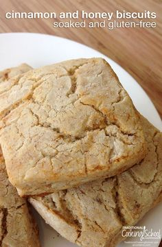 Cinnamon and Honey Biscuits: Soaked and Gluten-Free | These soaked gluten-free biscuits are moist, light, and tasty -- even after a few days. If you can get them to last that long! | TraditionalCookingSchool.com