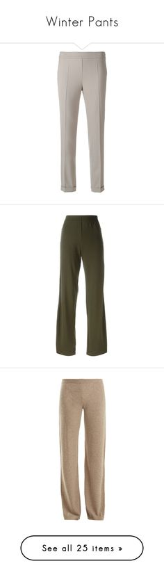 """""""Winter Pants"""" by lindaweldon ❤ liked on Polyvore featuring pants, grey, grey trousers, creased pants, gray pants, straight leg trousers, cigarette pants, green, loose pants and straight leg pants"""