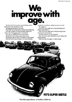 I had a brand new 72 super beetle...orange....my first car....got is for graduation!  <3
