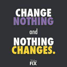 #change #changeisGOOD