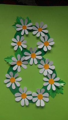 открытка на 8 Марта. Восьмерка с ромашками Preschool Classroom Decor, Preschool Crafts, Crafts For Kids, Easy Felt Crafts, Diy And Crafts, Paper Crafts, Letter O Crafts, Diy Gift Box, Art N Craft