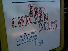 Free Chicken Stips w/ Purchas
