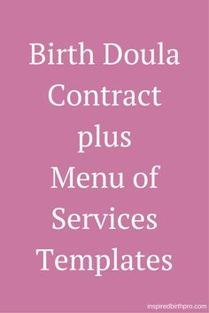 Birth Doula Service Description and Agreement Plus Menu of Services Templates, plus a workbook to help you customize your doula contract. | www.inspiredbirthpro.com