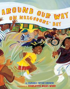 Realistic Fiction Around Our Way on Neighbors' Day