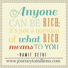 A quote from Ramit Sethi www.journeytomillions.com