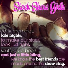 Everyone knows this is so true!!! My bestfriends were made in the showring!!