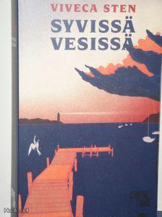 Viveca Sten : SYVISSÄ vesissä